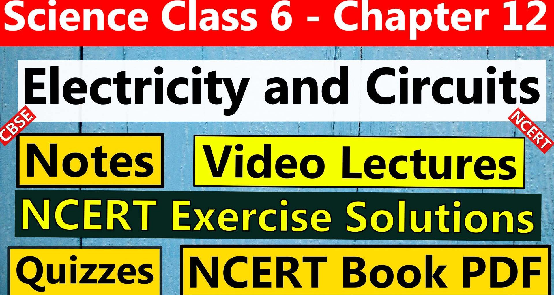 Science Class 6 Chapter 12 Electricity and Circuits