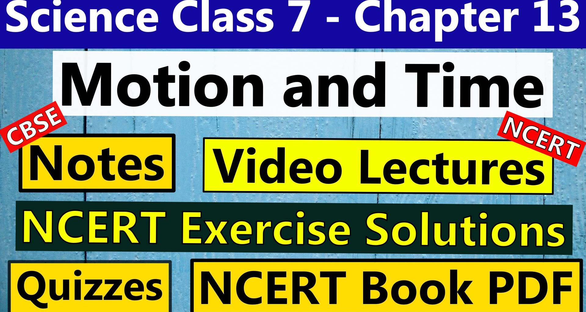 Science Class 7 Chapter 13 -Motion and Time